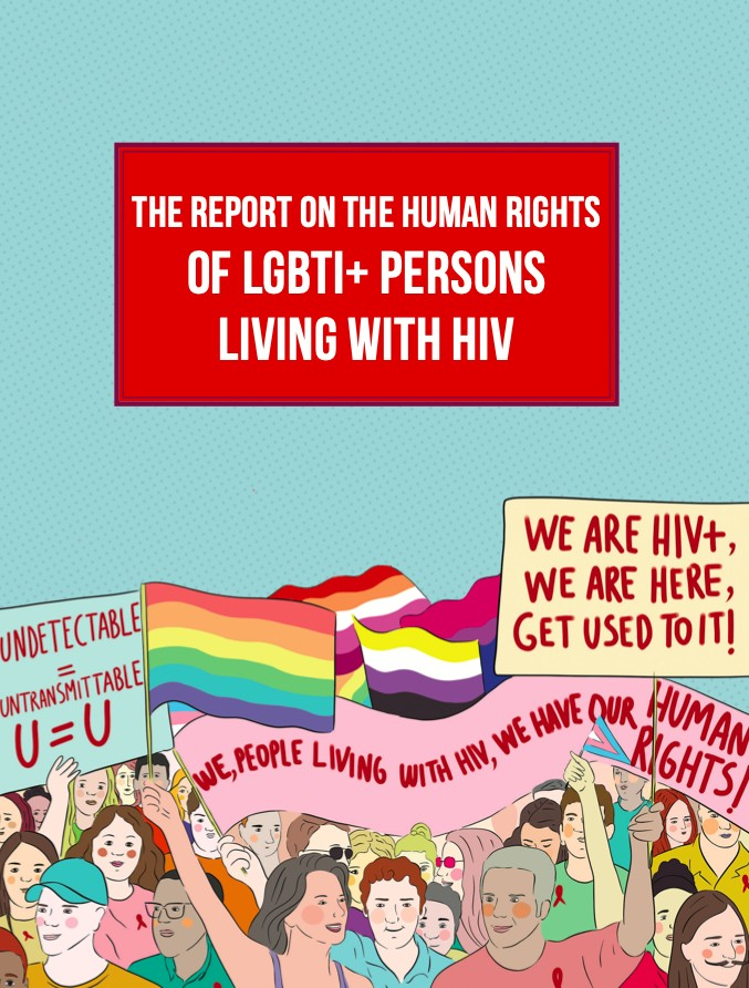 The Report on the Human Rights of LGBTI+ Persons Living With HIV: Foreword | Kaos GL - News Portal for LGBTI+ Rainbow Forum Opinion Column